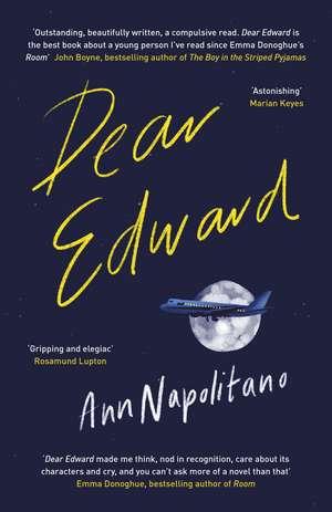 Dear Edward: The heart-warming New York Times bestseller de Ann Napolitano