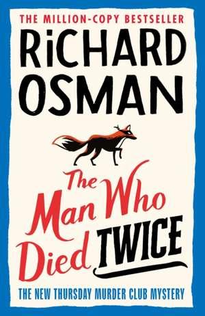 The Man Who Died Twice de Richard Osman