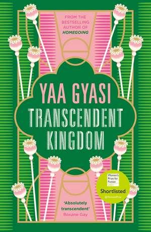 Transcendent Kingdom de Yaa Gyasi