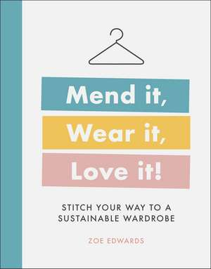 Mend it, Wear it, Love it! imagine