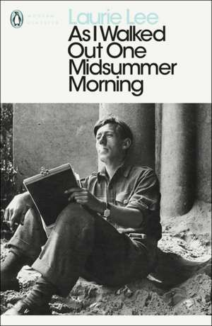 As I Walked Out One Midsummer Morning de Laurie Lee