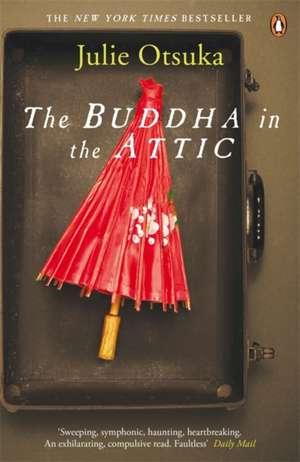 The Buddha in the Attic de Julie Otsuka