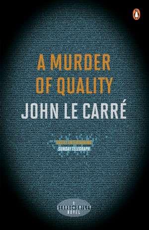 A Murder of Quality de John le Carré
