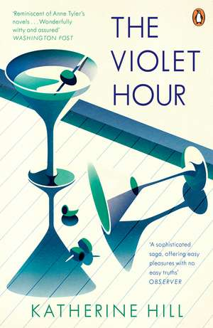 The Violet Hour de Katherine Hill