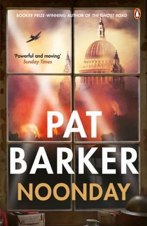 Noonday de Pat Barker