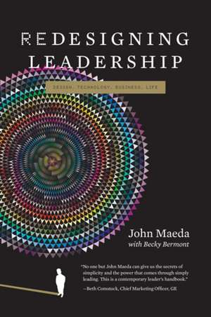 Redesigning Leadership de John Maeda