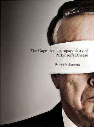 The Cognitive Neuropsychiatry of Parkinson′s Disease