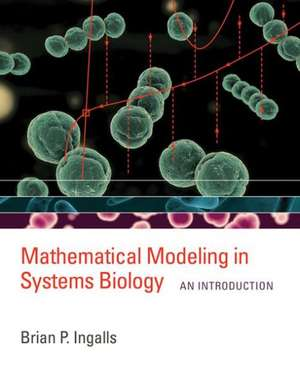 Mathematical Modeling in Systems Biology – An Introduction de Brian P. Ingalls
