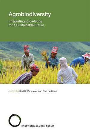 Agrobiodiversity – Integrating Knowledge for a Sustainable Future de Karl S. Zimmerer