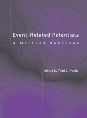 Event–Related Potentials – A Methods Handbook