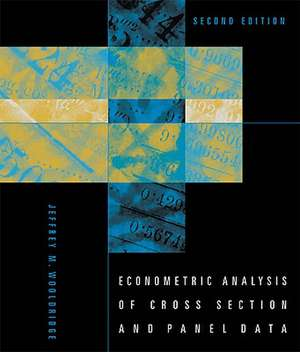 Econometric Analysis of Cross Section and Panel Data 2e de Jeffrey M Wooldridge