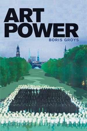 Art Power de Boris Groys