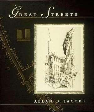 Great Streets de Allan B Jacobs