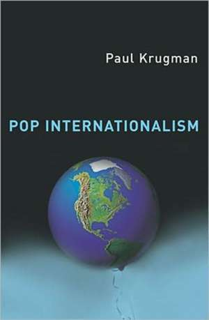 Pop Internationalism de Paul Krugman