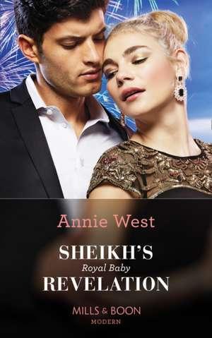 Sheikh's Royal Baby Revelation de Annie West