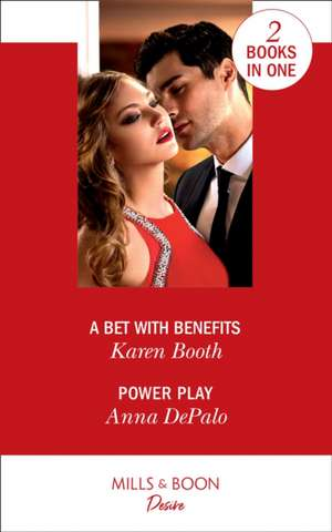 A Bet With Benefits de Karen Booth