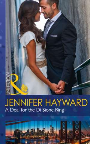 Deal for the Di Sione Ring de Jennifer Hayward