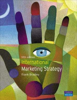 International Marketing Strategy de Frank Bradley