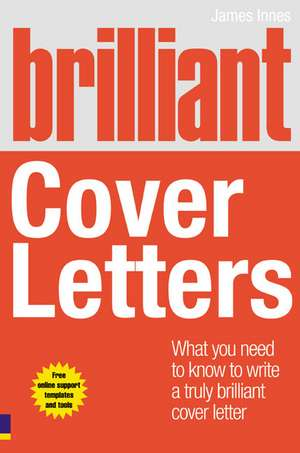 Brilliant Cover Letters de James Innes