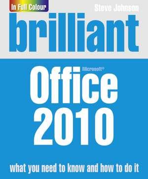 Brilliant Office 2010 de Steve Johnson