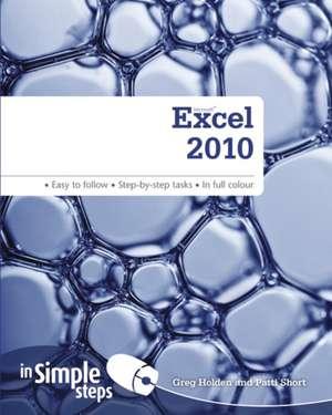 Excel 2010 in Simple Steps de Greg Holden