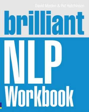 Brilliant NLP Workbook de David Molden