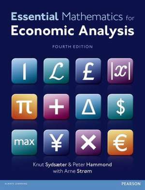 Essential Mathematics for Economic Analysis de Knut Sydsaeter