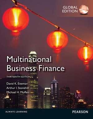 Multinational Business Finance de David K. Eiteman