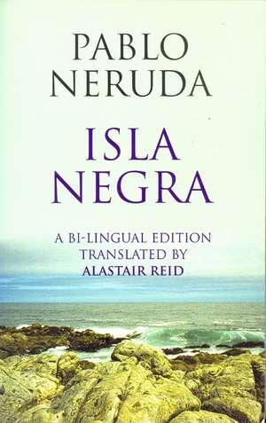 Neruda  P: Isla Negra