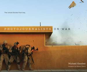 Photojournalists on War
