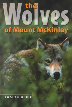 The Wolves of Mount McKinley imagine