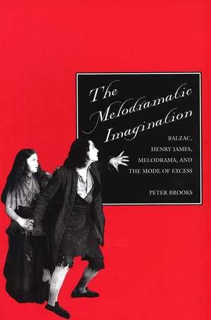 The Melodramatic Imagination imagine