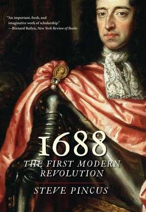1688 – The First Modern Revolution