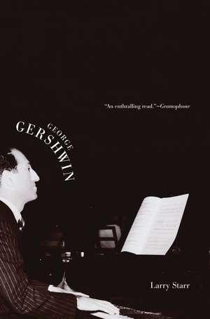 George Gershwin de Larry Starr