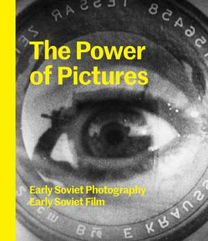 The Power of Pictures – Early Soviet Photography, Early Soviet Film