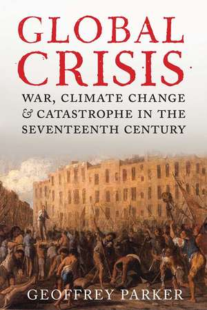 17th century crisis Qing china's internal crisis: land shortage, famine, rural poverty: introduction reading: crisis in during the long period of peace from the late 17th century.
