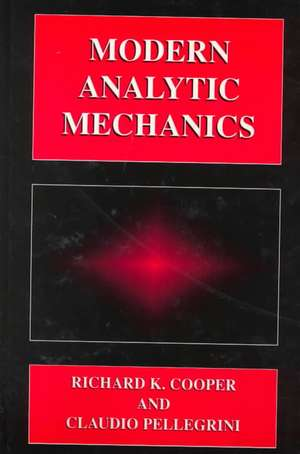 Modern Analytic Mechanics de Claudio Pellegrini