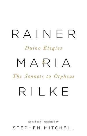 Duino Elegies & the Sonnets to Orpheus de Rainer Maria Rilke