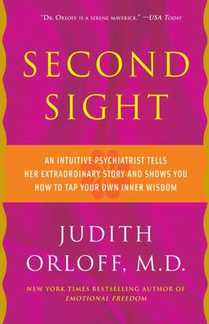 Second Sight de Judith Orloff