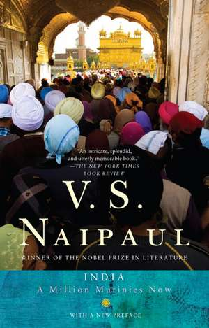 India:  A Million Mutinies Now de V.S. NAIPAUL