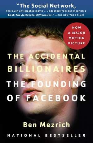 The Accidental Billionaires de Ben Mezrich