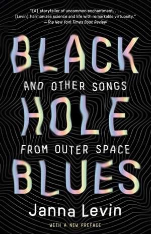 Black Hole Blues de Janna Levin
