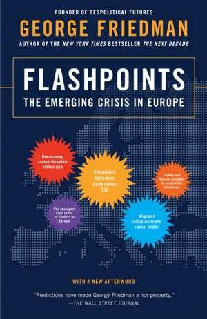 Flashpoints de George Friedman