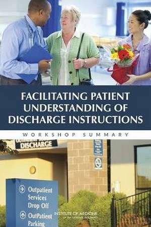 Facilitating Patient Understanding of Discharge Instructions