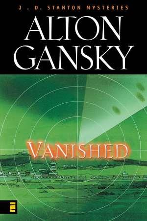 Vanished de Alton L. Gansky