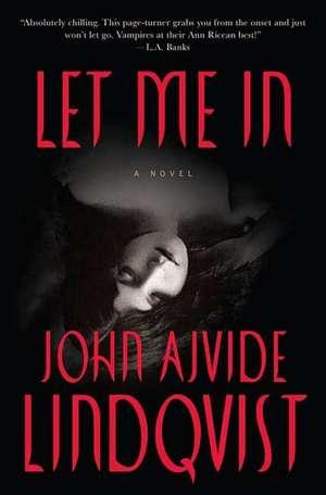 Let Me in de  John Ajvide Lindqvist