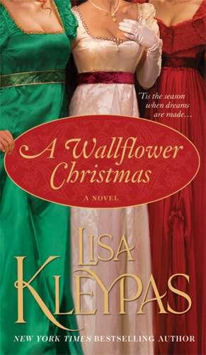A Wallflower Christmas de Lisa Kleypas