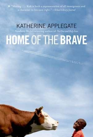 Home of the Brave de Katherine Applegate