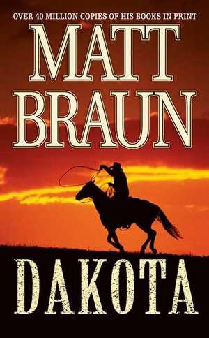 Dakota de Matt Braun