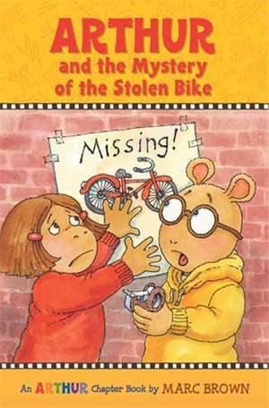 Arthur and the Mystery of the Stolen Bike de Marc Brown